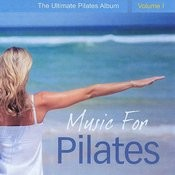 Music For Pilates - The Ultimate Pilates Album, Vol. 1 Songs