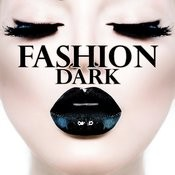 Fashion Dark Songs