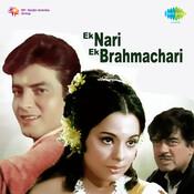 Ek Nari Ek Brahmachari Songs