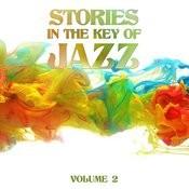 Stories In The Key Of Jazz, Vol. 2 Songs