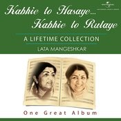 Kabhie To Hasaye Kabhie To Rulaye Songs