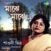 Majhe Majhe - Shaoni Mitra Songs
