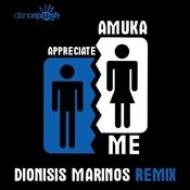 Appreciate Me (Dionisis Marinos Remix) Song