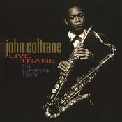 Live Trane - The European Tours Songs
