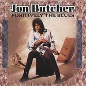 Positively The Blues Songs