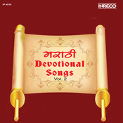 Marathi Devotional Songs Vol 2 Songs