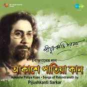 Aakashe Patiya Kaan - Pijushkanti Sarkar Songs