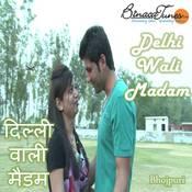 Delhi Wali Madam Songs