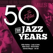 The Jazz Years - The Fifties Songs