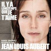 IL Y A Longtemps Que Je T'aime [B.O. Du Film De P.Claudel] (B.O. Du Film De P.Claudel) Songs