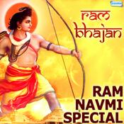 Ram Bhajan - Ram Navmi Special Songs