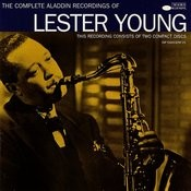 The Complete Aladdin Recordings Of Lester Young Songs