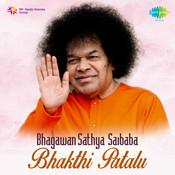Bhagawan Sathya Saibaba Bhakthi Patalu Songs