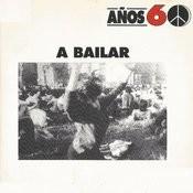 Años 60: A Bailar Songs