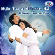 Mujhe Tumse Mohabbat Song