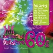Recollecting Singapore 60s Songs