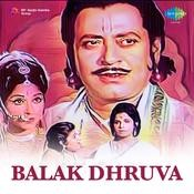 Balak Dhruva Songs
