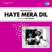 Haye Mera Dil Songs