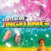 Grotescos Tingeling Songs