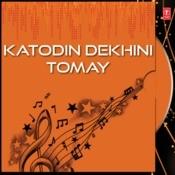 Katodin Dekhini Tomay Songs