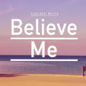 Believe Me Songs
