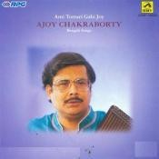 Ajoy Chakraborty Tomari Gahi Joy Songs