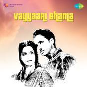 Vayyaari Bhama Songs