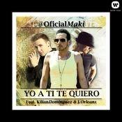 Yo a ti te quiero (feat. Kilian Domínguez & J. Orleans) Songs