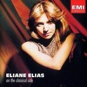 Eliane Elias - On The Classical Side Songs