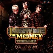 Follow Me (Show Me The Money Thailand) Songs