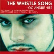The Whistle Song -Og Andre Hits Songs