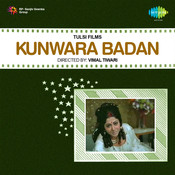 Kunwara Badan Songs