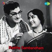 Raktha Sambandham Songs