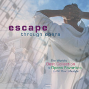 Escape Through Opera Songs