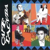 Café Tacvba Songs