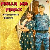 Fauji Ka Farz Song