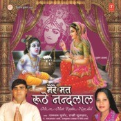 Mere Mat Roothe Nandlal Songs