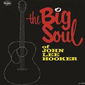 The Big Soul Of John Lee Hooker Songs