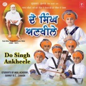 Dau Singh Ankheele-(Students Of Akal Academy,surrey B.c.canada Songs