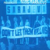 Miss Sarajevo Songs