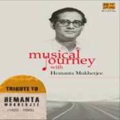 Musical Journey With Hemanta Mukherjee Cd 2 Songs