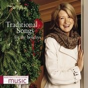 Martha Stewart Living Music: Traditional Songs For The Holidays Songs