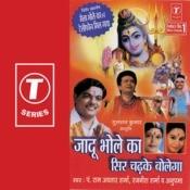 Jaadu Bhole Ka Seer Chadh Ke Bolega Songs
