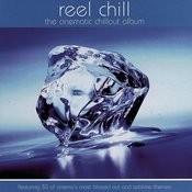 Reel Chill: The Cinematic Chillout Album Songs