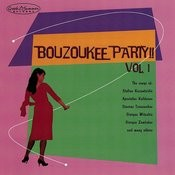 Bouzoukee Party Vol.1 Songs