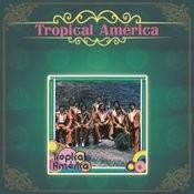 Tropical América Songs