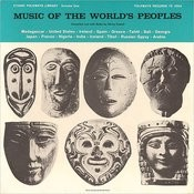 Folkways Records Presents: Music of the World's Peoples, Vol.1 Songs