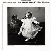 Ragtime Piano: Days Beyond Recall Songs