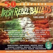 50 Best Irish Rebel Ballads, Vol.1 Songs