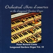Orchestral Hors D'oeuvres on the Longwood Gardens Organ Songs